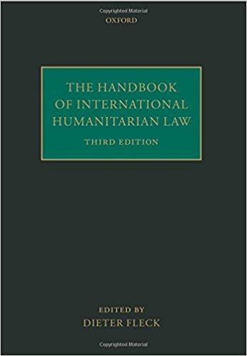 D. Fleck (Hrsg.), The Handbook Of International Humanitarian Law, 3. überarbeitete Auflage, Oxford 2013.jpg